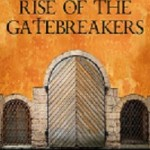 Rise of the GateBreakers Video